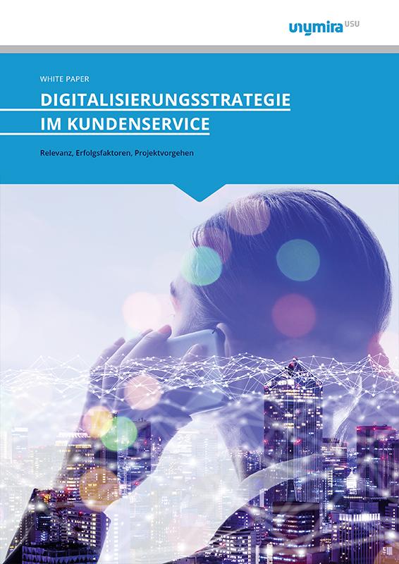 Whitepaper Digitalisierungsstrategie im Kundenservice