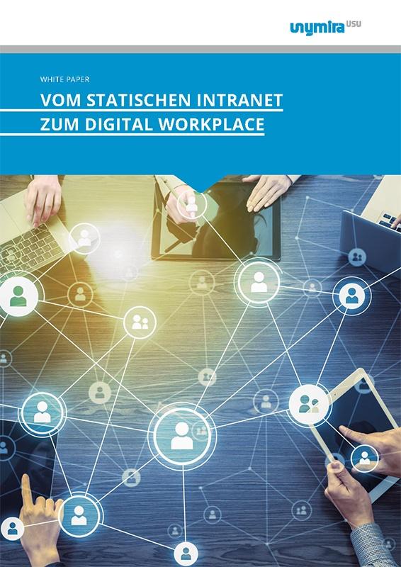 Whitepaper - vom statischen Intranet zum Digital Workplace
