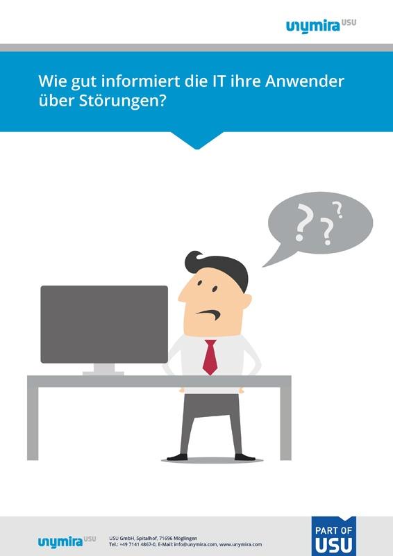Infografik Wie gut informiert die IT ihre Anwender?
